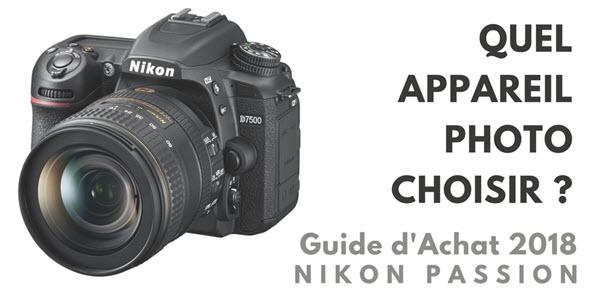 appareil photo lequel choisir